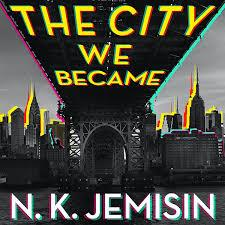 Photo of The City We Became book cover by N.K. Jemisin